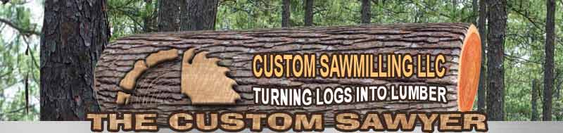 Custom Sawwmilling LLC